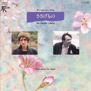 Durutti Column Dedications For Japan