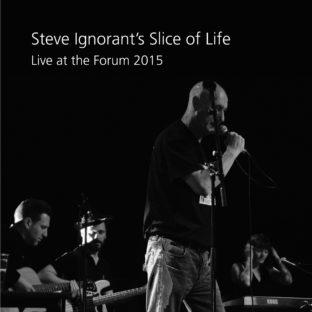 Steve Ignorant's Slice of Life