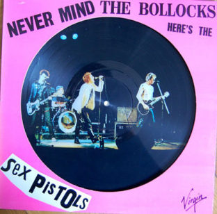 Sex pistols never mind the bollocks picture disc