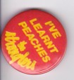 Stranglers I've Learnt Peaches badge