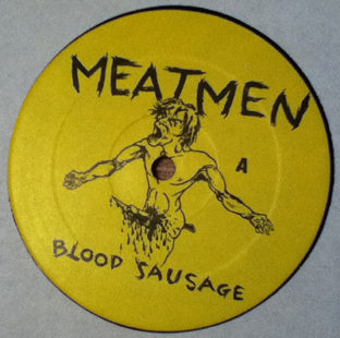 Meatmen 'We're The Meatmen and You Suck'