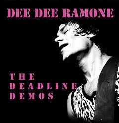 Dee Dee Ramone - The Dealine Demos