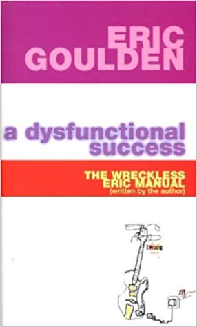 A Dysfunctional Success: The Wreckless Eric Manual - Book