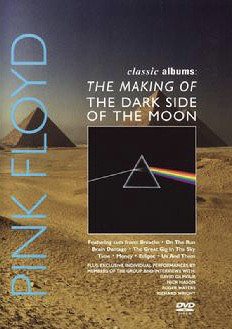 Classic Albums: The Making Of Dark Side Of The Moon DVD