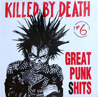Killed By Death #6 (Great Punk Shits)
