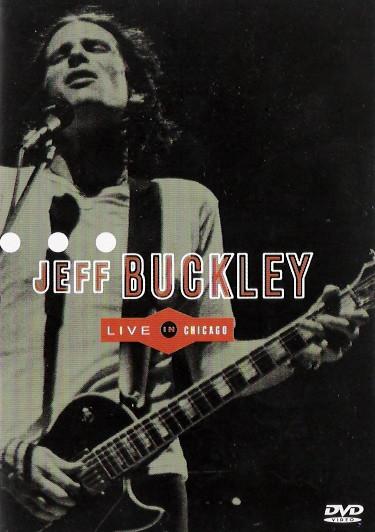 JEFF BUCKLEY, Live In Chicago DVD