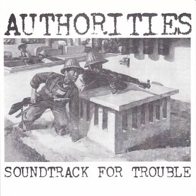 AUTHORITIES, Soundtrack For Trouble