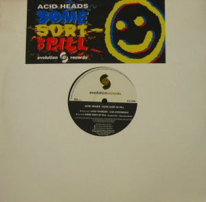 ACID HEADS, Some Sort Of Pill