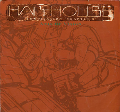 Harthouse Compilation Chapter 3 - Axis Of Vision