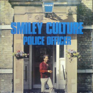 SMILEY CULTURE, Police Officer
