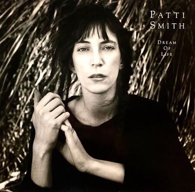 PATTI SMITH, Dream Of Life