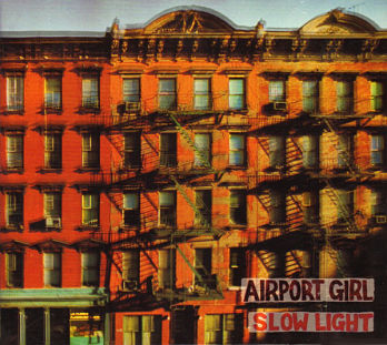 AIRPORT GIRL, Slow Light
