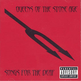 QUEENS OF THE STONE AGE, Songs For The Deaf