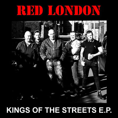 RED LONDON, Kings Of The Streets EP