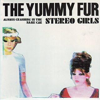 YUMMY FUR, Stereo Girls