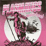 PLASMATICS WITH MOTORHEAD, Stand By Your Man
