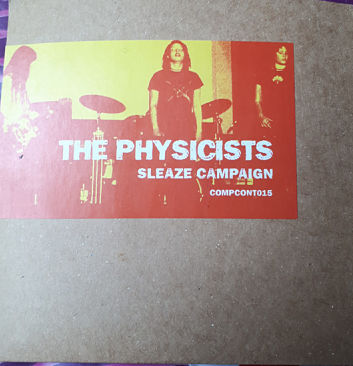 PHYSICISTS, Sleaze Campaign