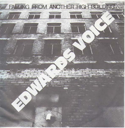 EDWARDS VOICE, Falling From Another High Building