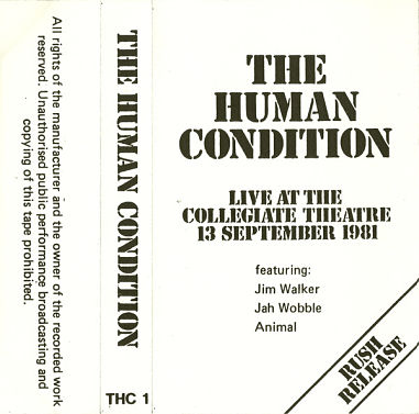 HUMAN CONDITION, Live At The Collegiate Theatre 13 September 1981