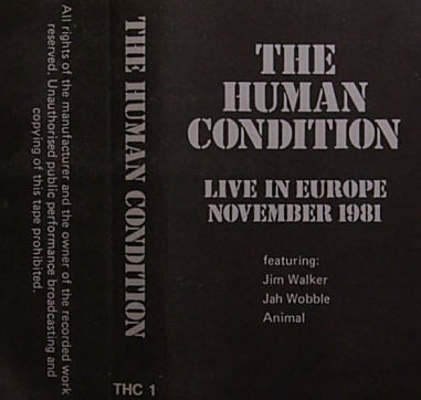 HUMAN CONDITION, Live In Europe November 1981