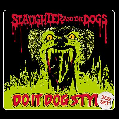 SLAUGHTER AND THE DOGS, Do It Dog Style