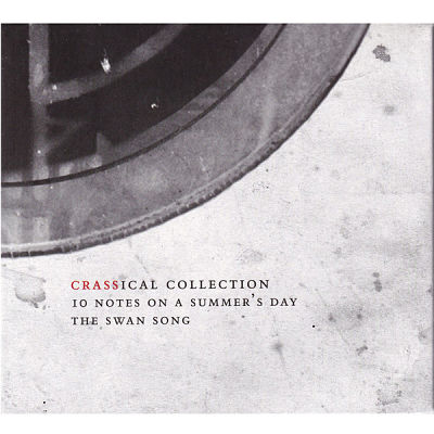 CRASS, Ten Notes On A Summer's Day - The Swansong (The Crassical Collection)