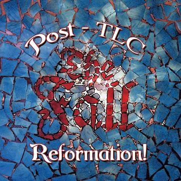 FALL, Reformation! Post-TLC