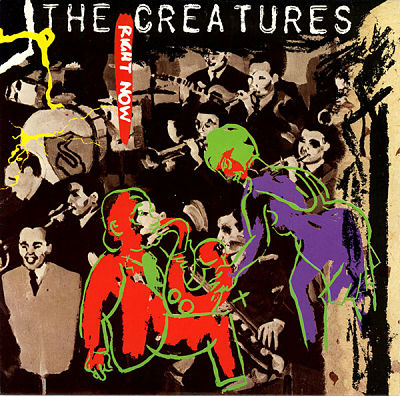 CREATURES (SIOUXSIE), Right Now