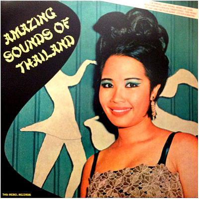 VARIOUS, Amazing Sounds Of Thailand