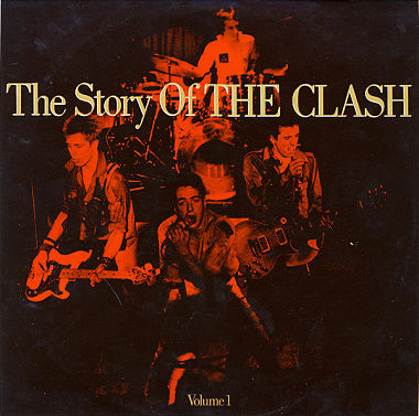 CLASH, The Story Of The Clash (Volume 1)