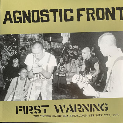 AGNOSTIC FRONT, First Warning - The United Blood Era Recordings
