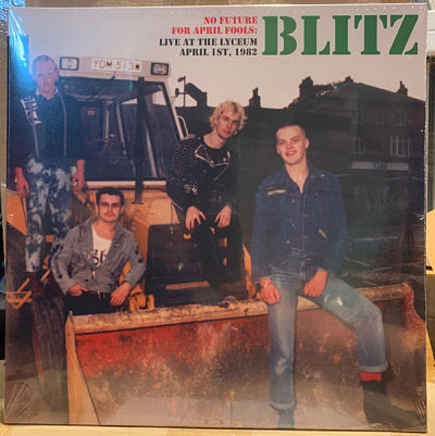BLITZ, No Future For April Fools: Live At The Lyceum April 1st, 1982