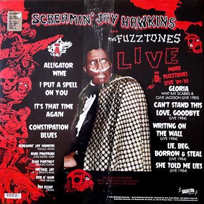 SCREAMIN' JAY HAWKINS AND THE FUZZTONES, Live