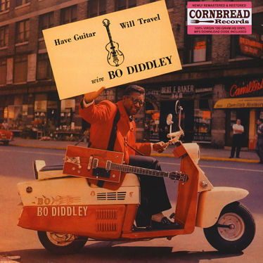 BO DIDDLEY, Have Guitar Will Travel