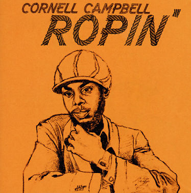 CORNELL CAMPBELL, Ropin'