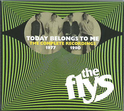 FLYS, Today Belongs To Me ~ The Complete Recordings 1977-1980