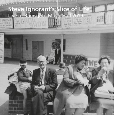 STEVE IGNORANT'S SLICE OF LIFE, Live At Ramsgate Music Hall 2019