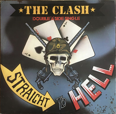 CLASH, Straight To Hell