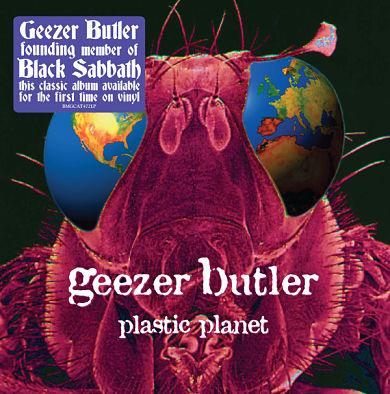 GEEZER BUTLER (BLACK SABBATH), Plastic Planet