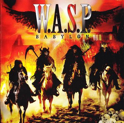 W.A.S.P., Babylon