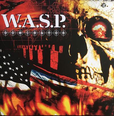 W.A.S.P., Dominator