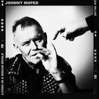 JOHNNY MOPED, Living In A Dream World