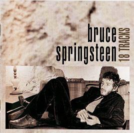 BRUCE SPRINGSTEEN, 18 Tracks