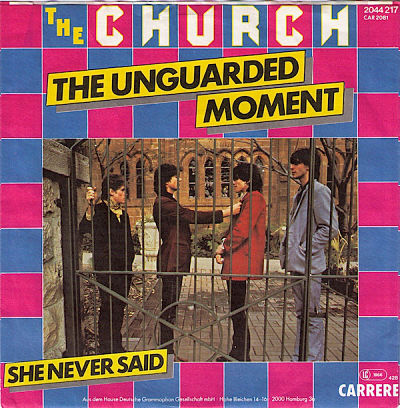 CHURCH, The Unguarded Moment