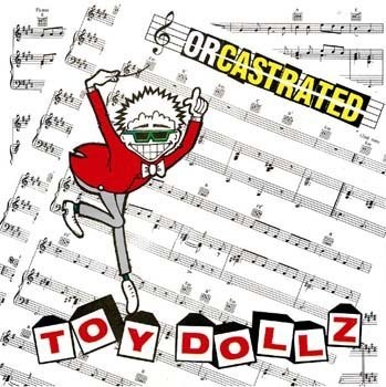 TOY DOLLS, Orcastrated