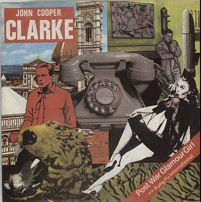 JOHN COOPER CLARKE, Post War Glamour Girl
