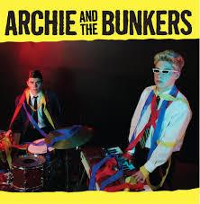 ARCHIE AND THE BUNKERS, Archie And The Bunkers