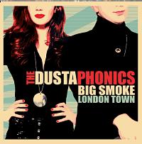 DUSTAPHONICS, Big Smoke London Town