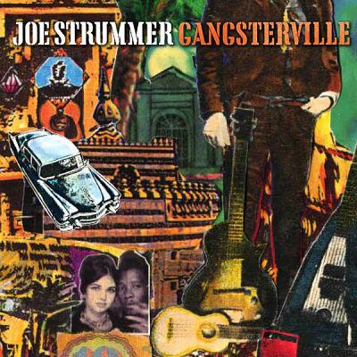 JOE STRUMMER (CLASH), Gangsterville