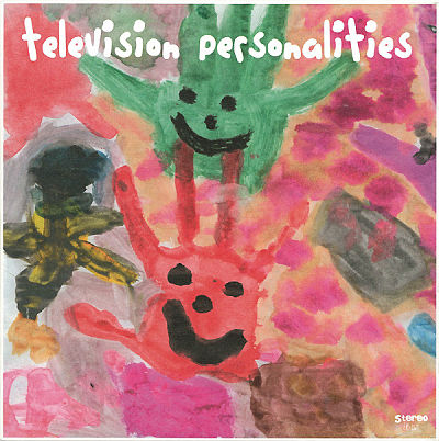 TELEVISION PERSONALITIES, People Think That We're Strange